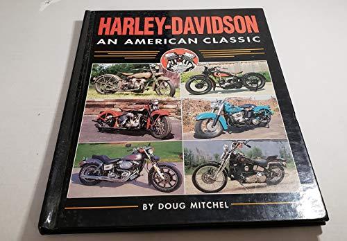 Harley-Davidson: An American classic: Doug Mitchel