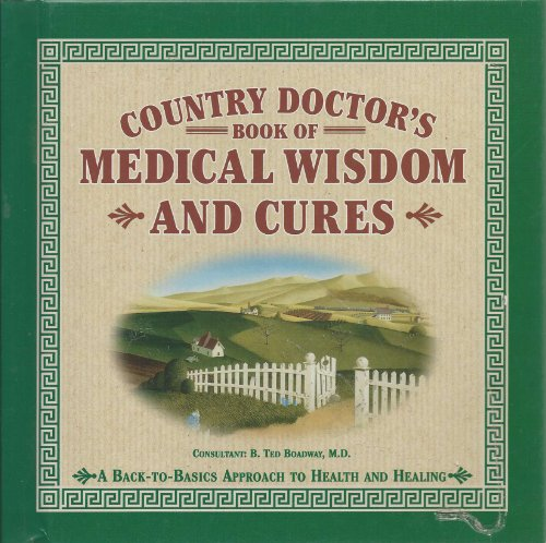 Country Doctor's Book of Medical Wisdom and: Cummings, Michael J