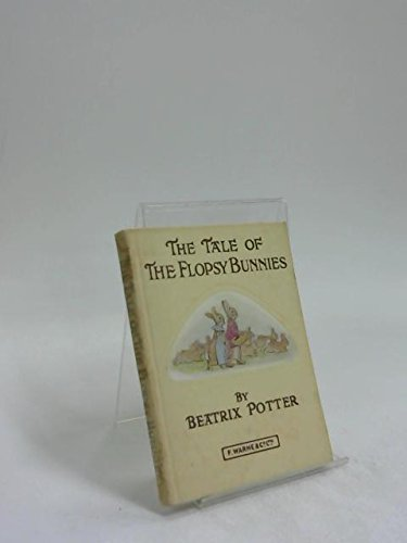 The Tale of Flopsy Bunnies (9780785322016) by Beatrix Potter