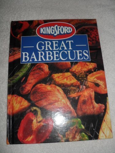 9780785322375: Kingsford great barbecues