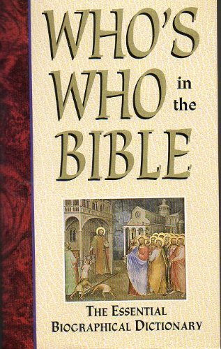9780785323129: Who's Who in the Bible