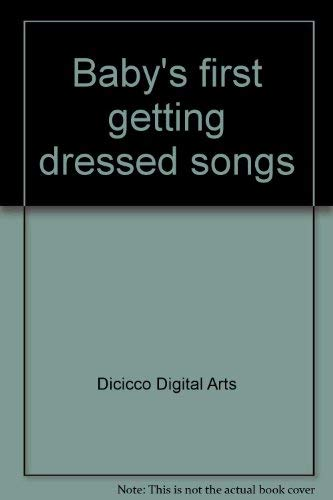 9780785323235: Baby's first getting dressed songs
