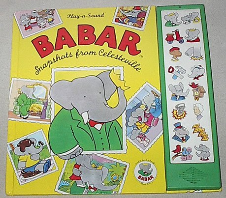 Babar: Snapshots from Celesteville (Play-a-Sound)