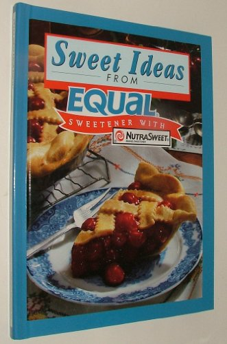 Sweet Ideas from Equal (9780785323983) by N/A