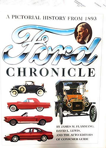 9780785325093: Ford Chronicle: A Pictorial History from 1893