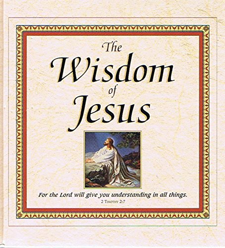The Wisdom of Jesus: Luter, A. Boyd;