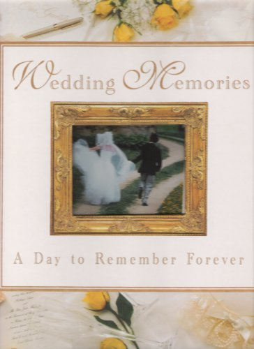 Wedding Memories: A Day To Remember Forever: New Seasons