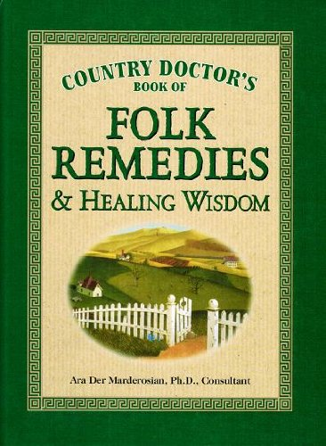 9780785328315: Country Doctor's Book of Folk Remedies & Healing Wisdom