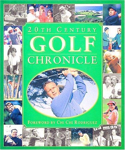9780785328339: Title: 20th century golf chronicle