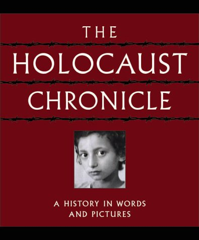 9780785329633: The Holocaust Chronicle