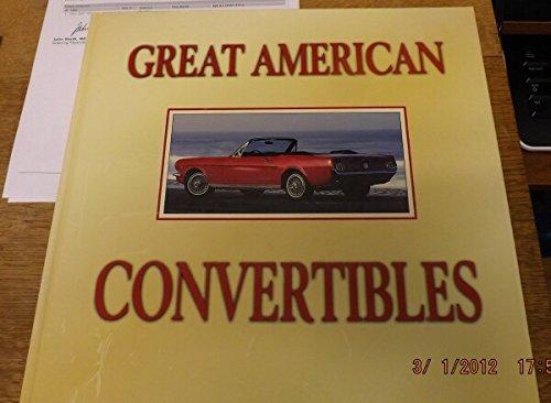 Great American Convertibles: Auto Editors of