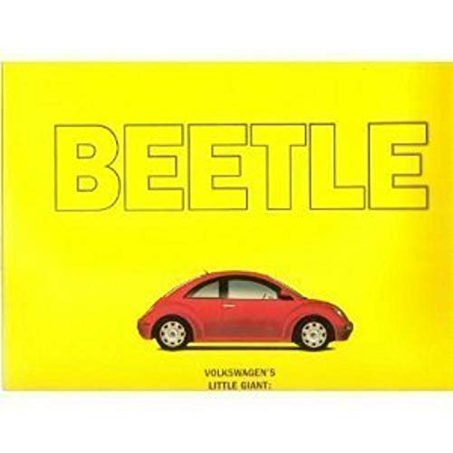 Beetle: Volkswagen's little giant : from old reliable to new sensation: Auto Editors of ...