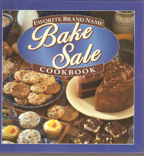 Favorite Brand Name Bake Sale Cookbook
