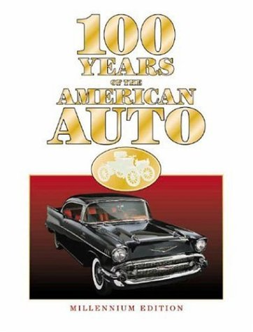 9780785334842: 100 Years of the American Auto: Millennium Edition