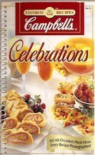 9780785335023: Campbell's Celebrations - 60 All-Occasion Meal Ideas (Spiral Bound) (Favorite All Time Recipes)