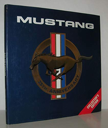 Mustang 35th Anniversary: Collector's Edition: Unknown