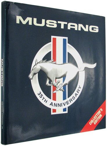 9780785335764: Mustang 35th Anniversary: Collector's Edition