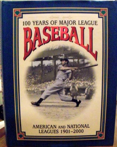 100 Years of Major League Baseball - American and National Leagues 1901 - 2000