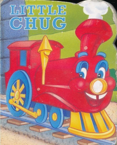 9780785336426: Little Chug