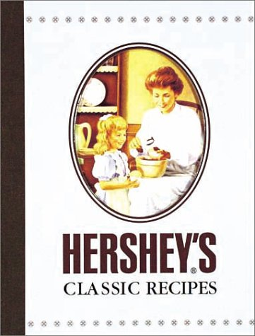 9780785337287: Hershey's Classic Recipes