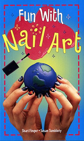 Fun With Nail Art: Shari Finger, Susan Tumblety