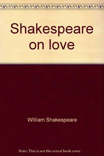 9780785339892: Shakespeare on love