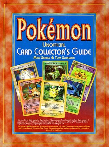 POKEMON : Unofficial Card Collector's Guide