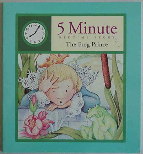 9780785342939: The Frog Prince (5 Minute Bedtime Story)