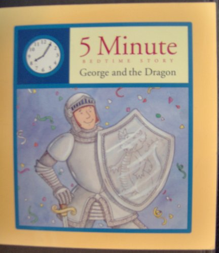 George and the Dragon (5 Minute Bedtime Story)