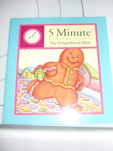 9780785342984: The Gingerbread Man (5 Minute Bedtime Story)