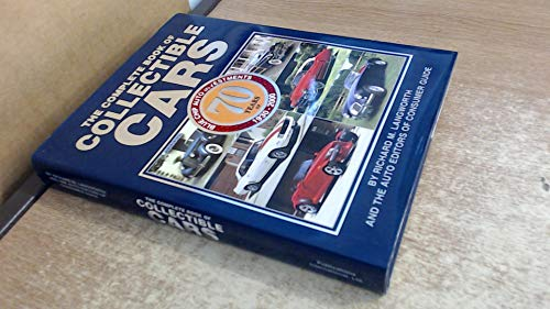 The Complete Book of Collectible Cars: 70 Years of Blue Chip Auto Investments, 1930-2000 (9780785343134) by Richard M. Langworth; The Auto Editors of Consumer Guide