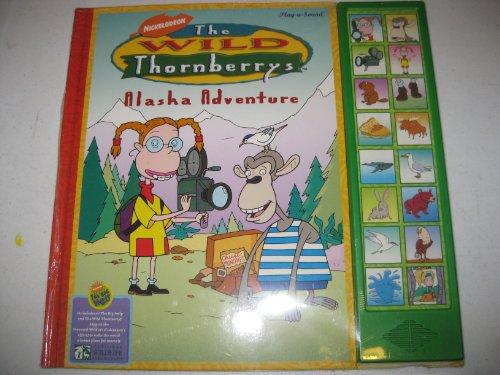 Alaska adventure (The Wild Thornberrys): Upton, Deborah