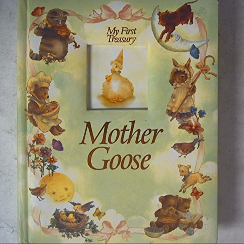 Mother Goose (My First Treasury): Author Unknown