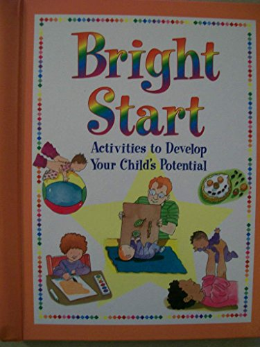 9780785349020: Bright start: Activities to develop your child's potential
