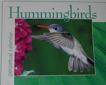 Hummingbirds Perpetual Calendar (Hummingbirds): Lain Chroust-Ehmann
