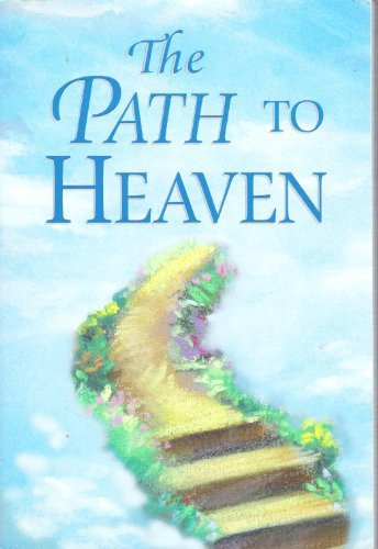 The path to heaven (0785353739) by Randy Petersen
