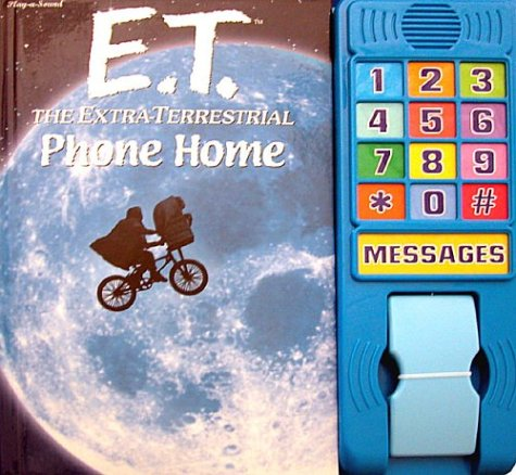 E.T. The Extra-Terrestrial Phone Home (0785355308) by Richter, Dana