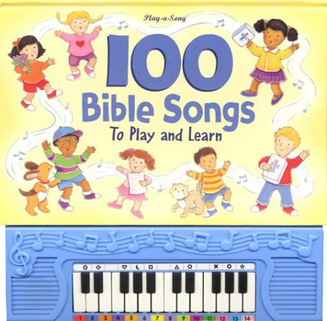 9780785360759: 100 Bible Songs to Play and Learn