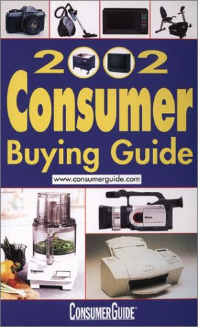Consumer Buying Guide 2002: Consumer Guide editors