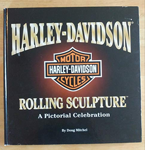 9780785362722: Harley-Davidson Motor Cycles: Rolling sculpture: A Pictorial Celebration
