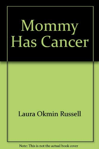 9780785363354: Mommy Has Cancer