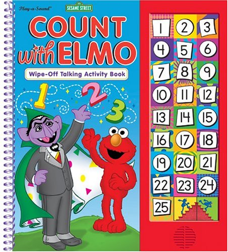 Sesame Street: Count with Elmo (Wipe Off Sound Activity Book) (Play-a-Sound) (0785363939) by Richter, Dana