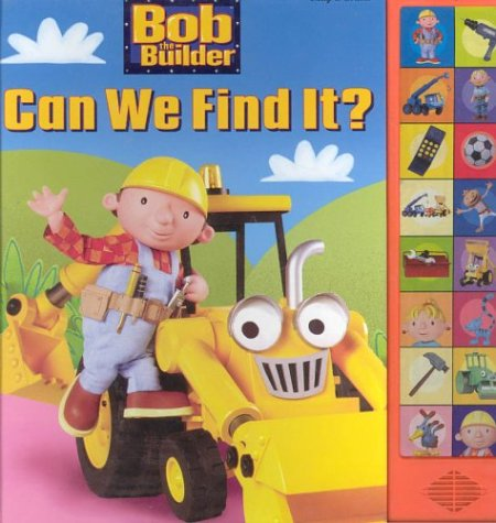 9780785366409: Title: BOB THE BUILDER CAN WE FIND IT?