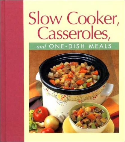 9780785366799: Slow Cooker, Casseroles, and One-Dish Meals