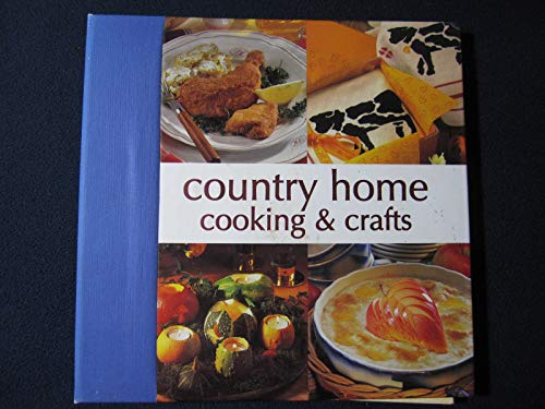 Country Home Cooking & Crafts: Staff of International