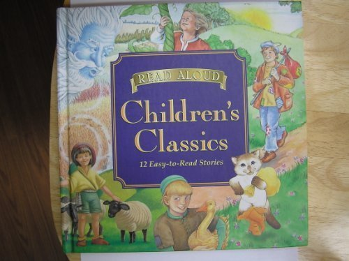 9780785368762: Read Aloud Children's Classics: 12 East-to-Read Stories