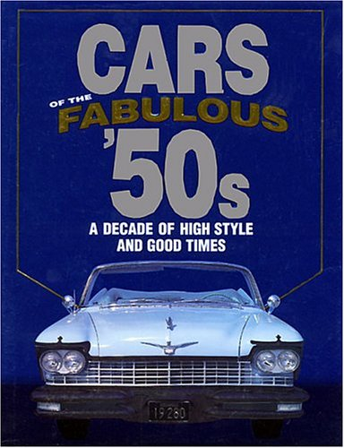 9780785369011: Title: Cars of the Fabulous 50s