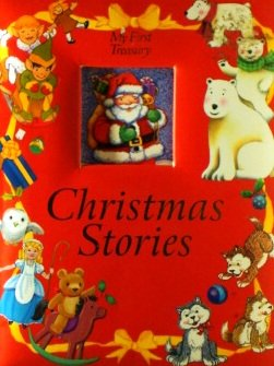My first Treasury christmas Stories: Publications International