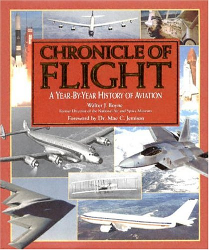 9780785372462: Chronicle of Flight: A Year-By-Year History of Aviation