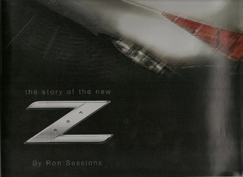 Lust, Then Love: The Story of the New Z: Ron Sessions